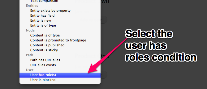 Select the user has roles condition.
