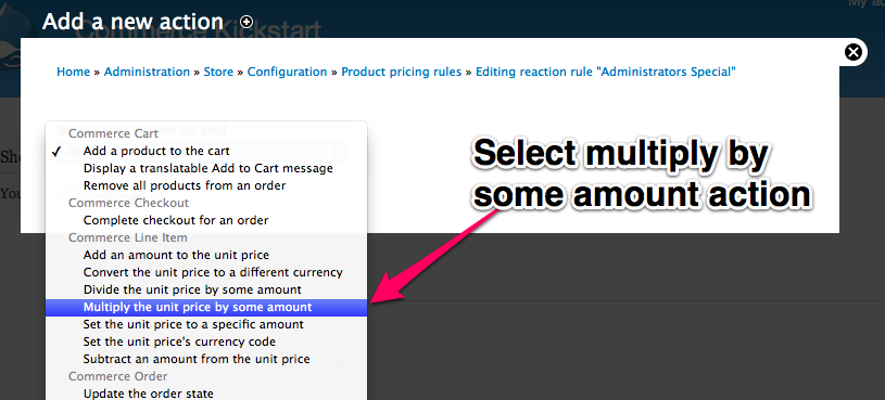 Next, we've already clicked on Add Action and are now selecting the multiply unit price option.