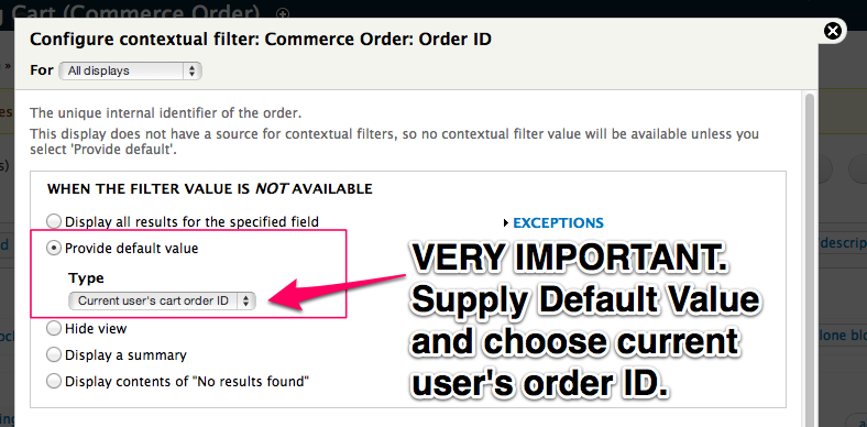 VERY IMPORTANT:         Supply Default Value and choose current user's order ID