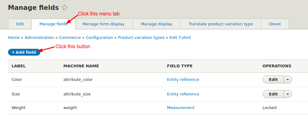 Click Add field under Manage fields tab
